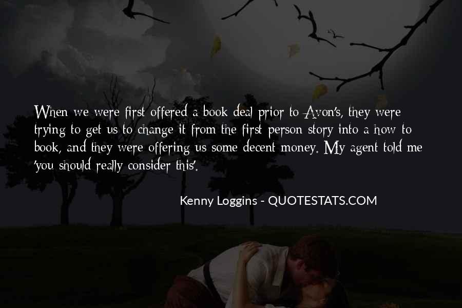 Kenny Loggins Quotes #1311086
