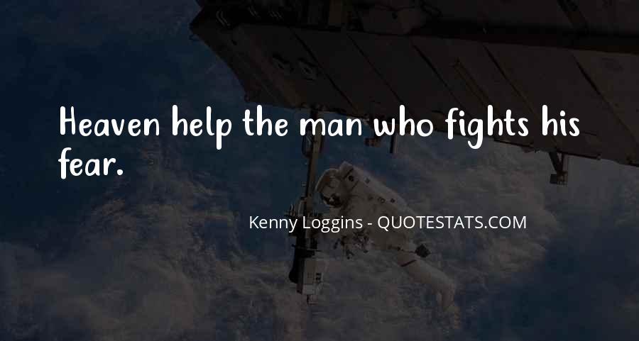 Kenny Loggins Quotes #1444858