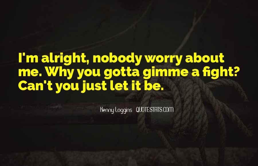 Kenny Loggins Quotes #1873593