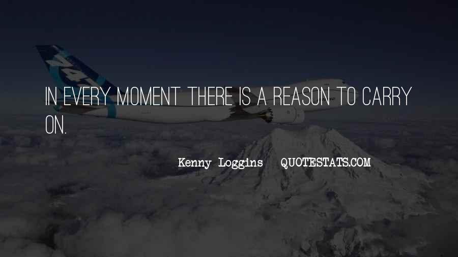 Kenny Loggins Quotes #1876252