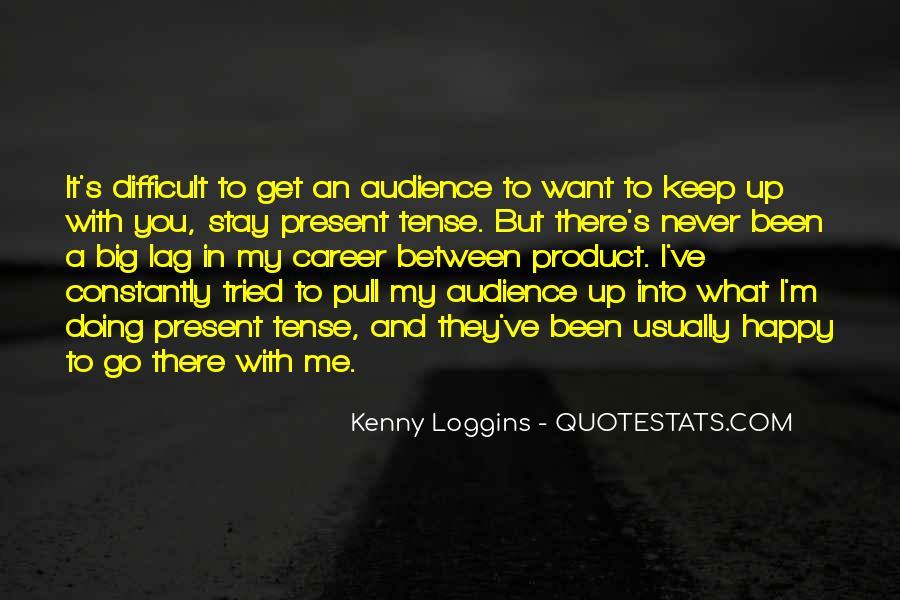 Kenny Loggins Quotes #513147