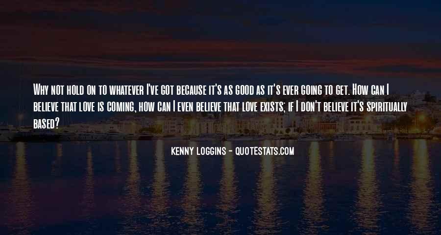 Kenny Loggins Quotes #593434
