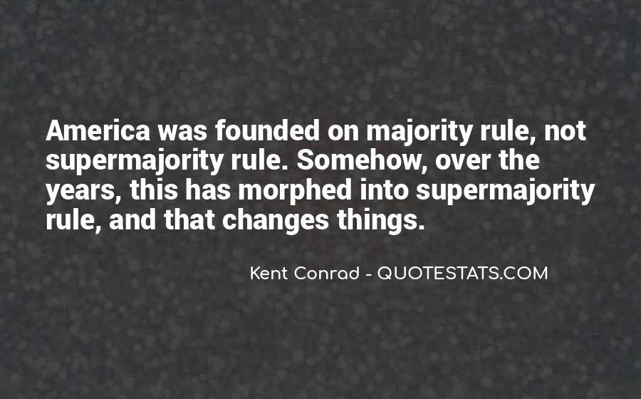 Kent Conrad Quotes #1382260