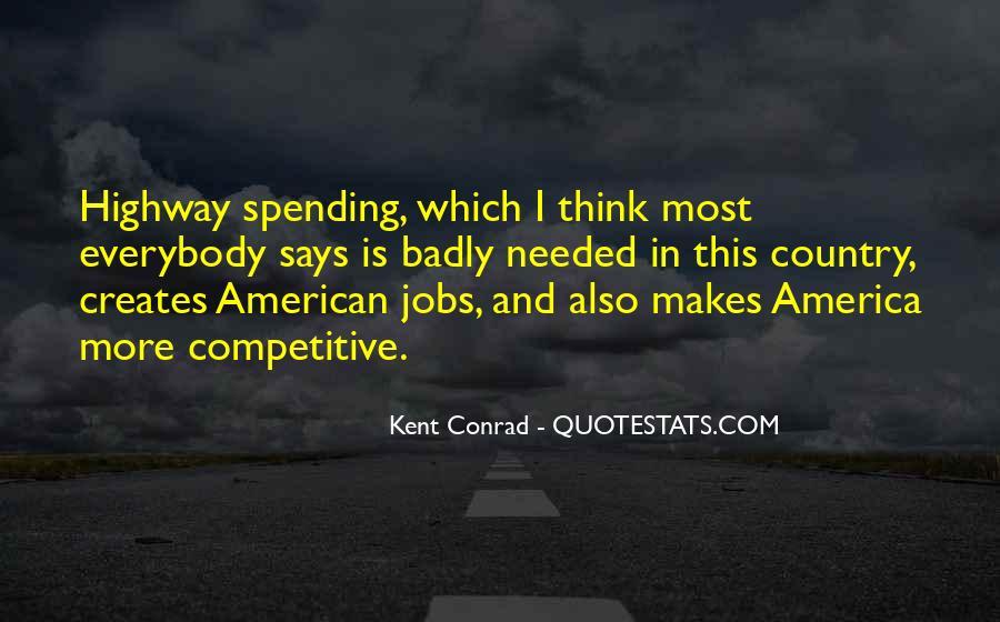 Kent Conrad Quotes #34615