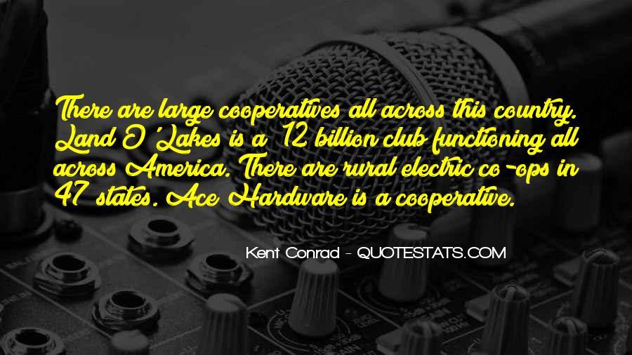 Kent Conrad Quotes #407441