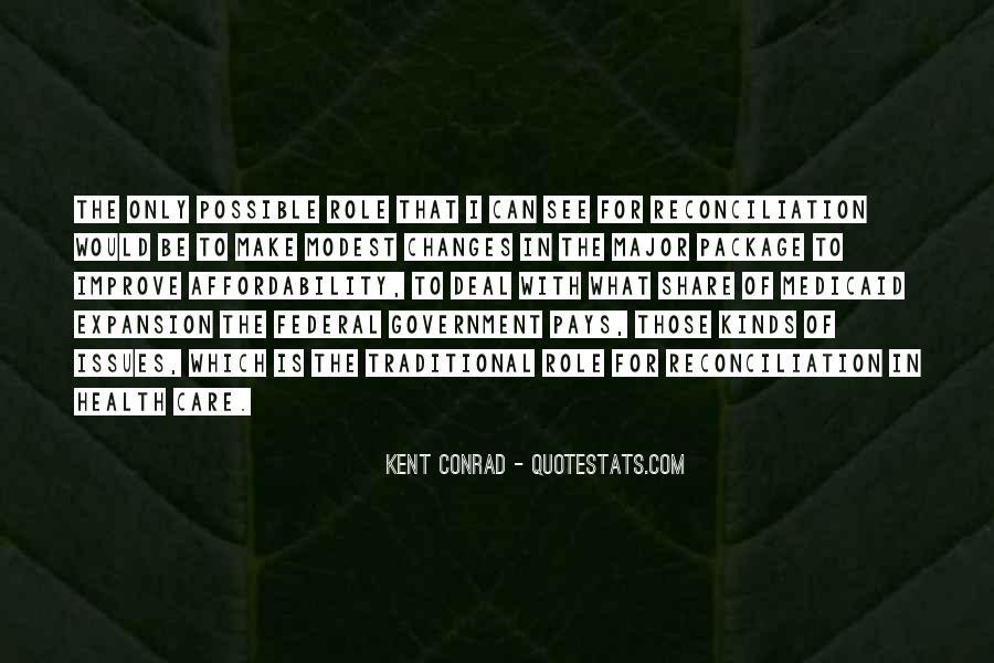 Kent Conrad Quotes #935944