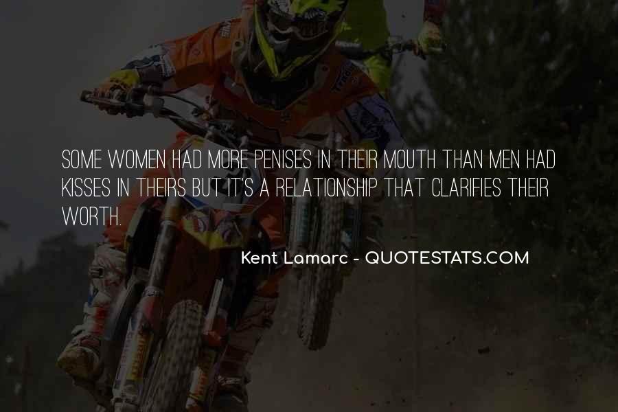 Kent Lamarc Quotes #658554