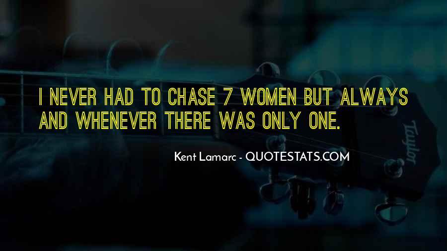 Kent Lamarc Quotes #807761