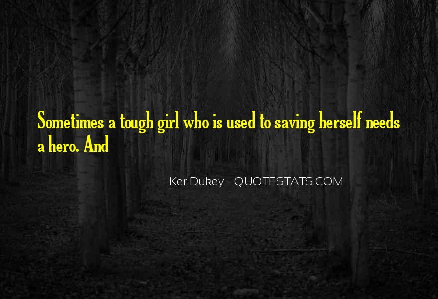 Ker Dukey Quotes #1119585