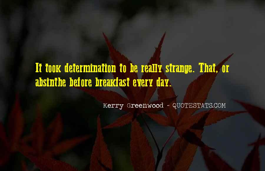Kerry Greenwood Quotes #1021107