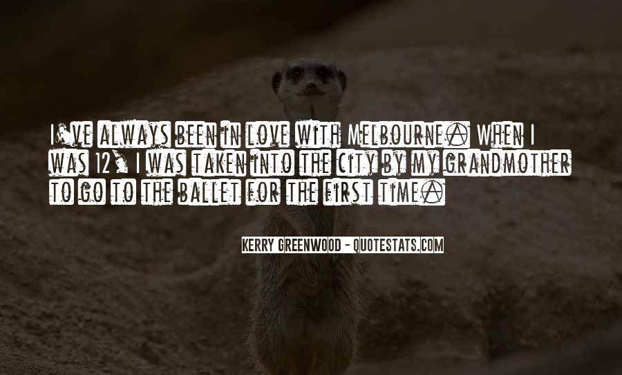 Kerry Greenwood Quotes #1076070
