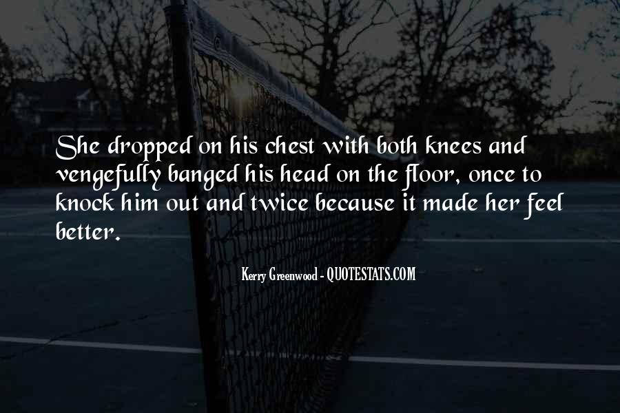 Kerry Greenwood Quotes #1092596