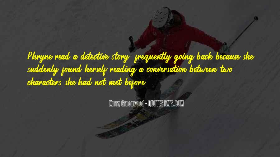 Kerry Greenwood Quotes #1212131
