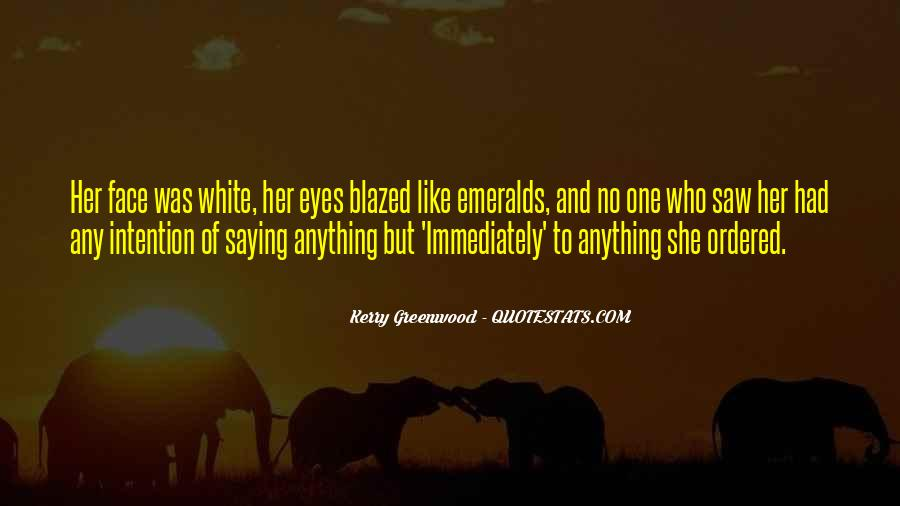 Kerry Greenwood Quotes #1539577