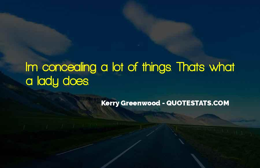 Kerry Greenwood Quotes #1567787