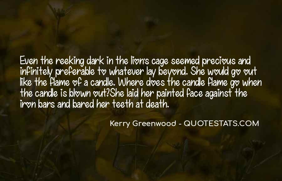 Kerry Greenwood Quotes #1592654