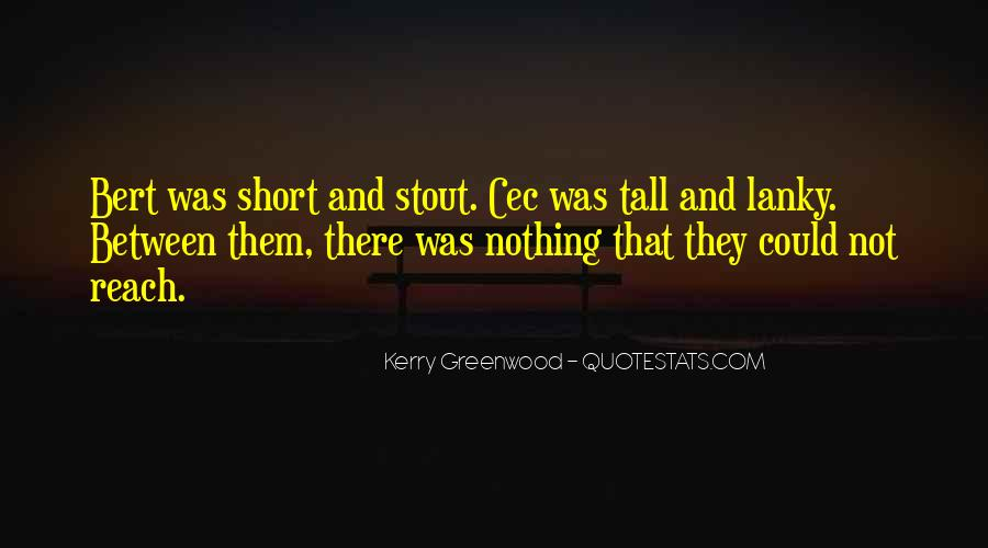 Kerry Greenwood Quotes #1604095