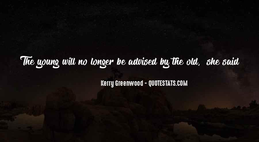 Kerry Greenwood Quotes #1628854