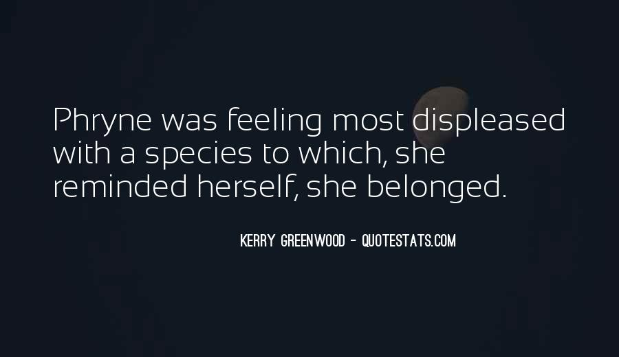 Kerry Greenwood Quotes #1681746