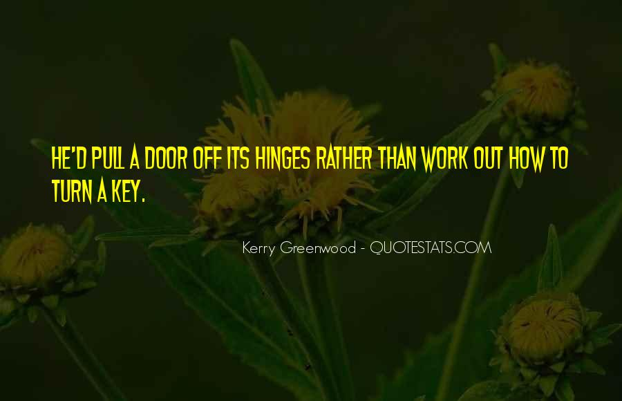 Kerry Greenwood Quotes #1725785