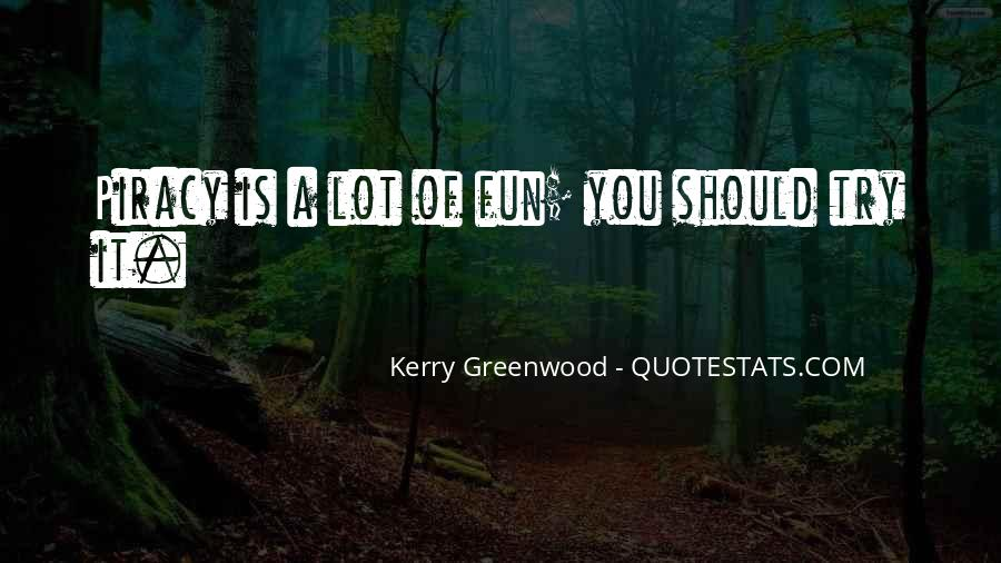 Kerry Greenwood Quotes #182234