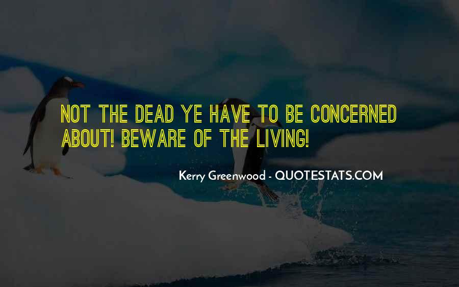 Kerry Greenwood Quotes #198515