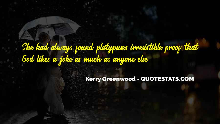 Kerry Greenwood Quotes #218565