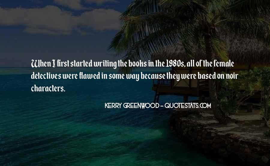 Kerry Greenwood Quotes #304372