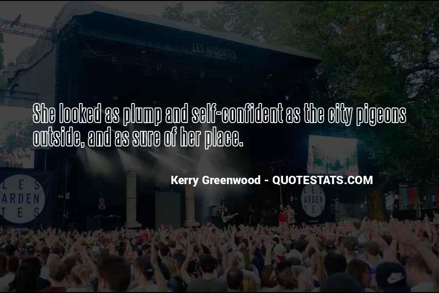 Kerry Greenwood Quotes #430882