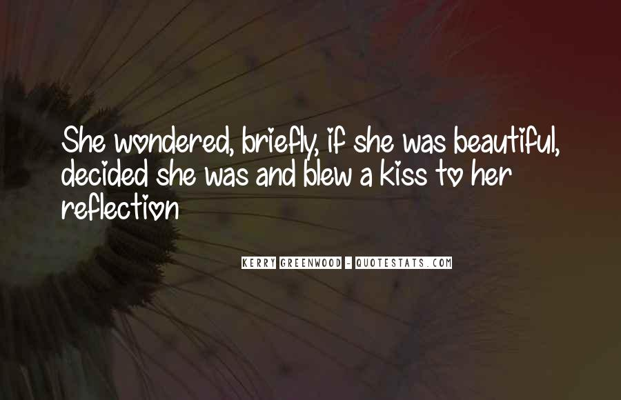 Kerry Greenwood Quotes #590322