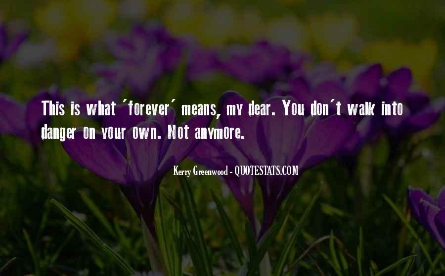 Kerry Greenwood Quotes #604734