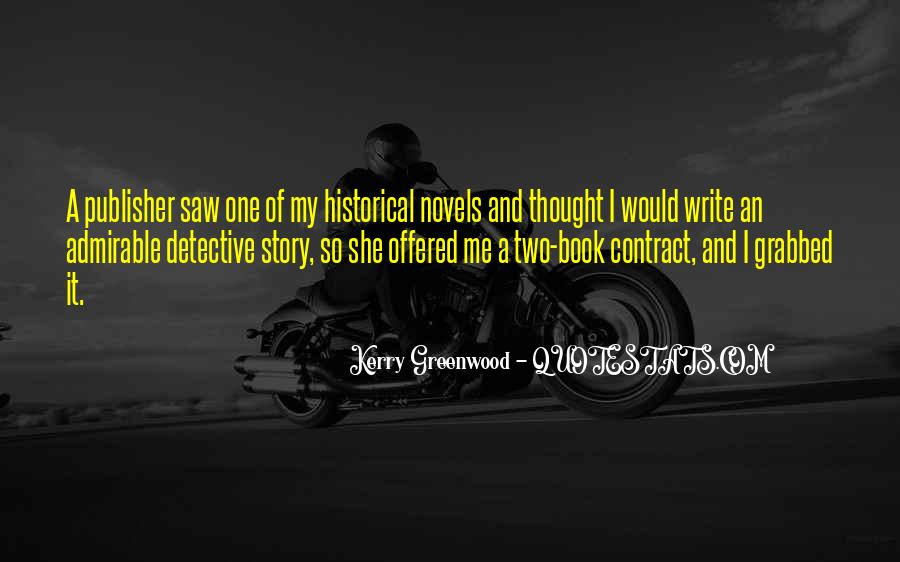 Kerry Greenwood Quotes #626219