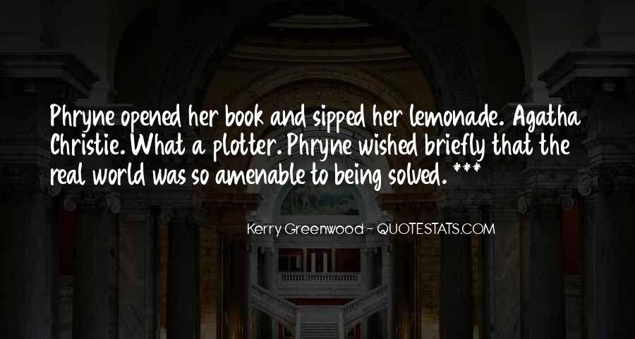 Kerry Greenwood Quotes #911498