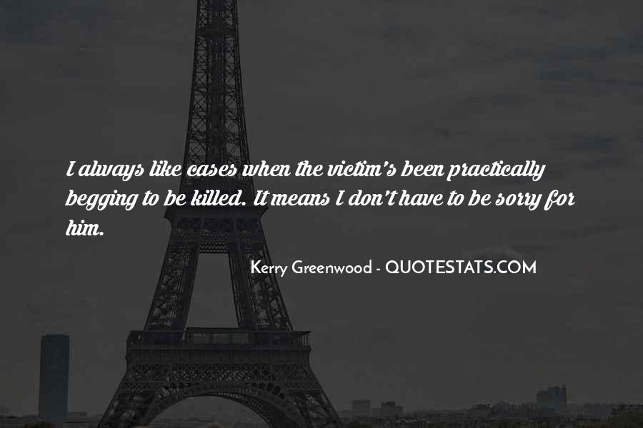 Kerry Greenwood Quotes #914950
