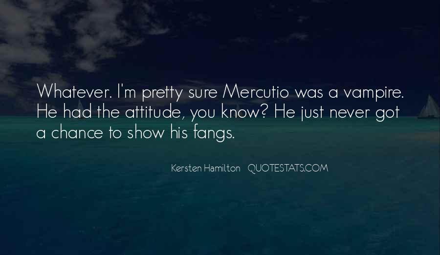 Kersten Hamilton Quotes #1147384
