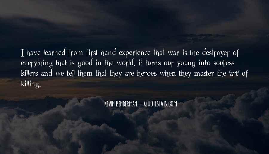 Kevin Benderman Quotes #723053