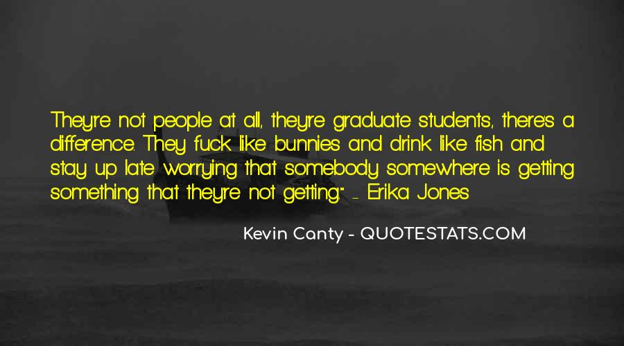 Kevin Canty Quotes #1673073