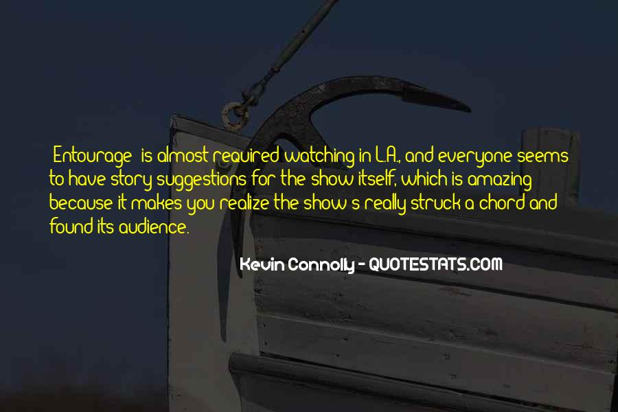 Kevin Connolly Quotes #1541645