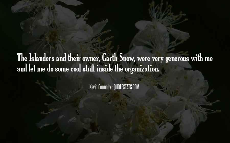 Kevin Connolly Quotes #1631888