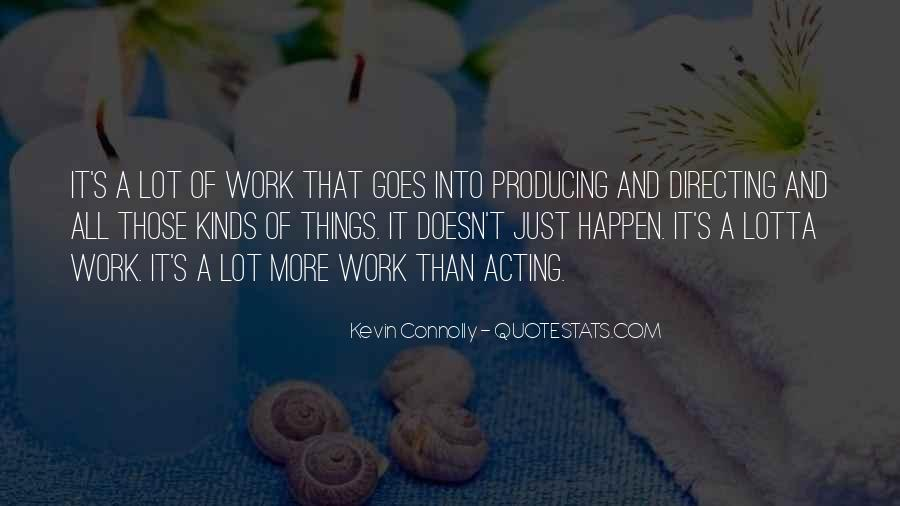 Kevin Connolly Quotes #1704966