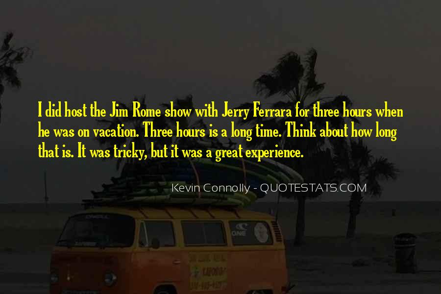 Kevin Connolly Quotes #1755663