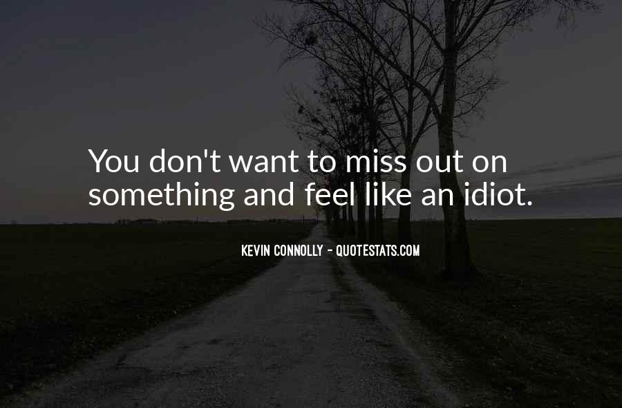 Kevin Connolly Quotes #745960