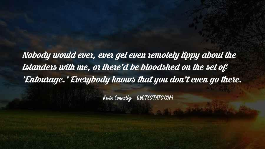 Kevin Connolly Quotes #793170