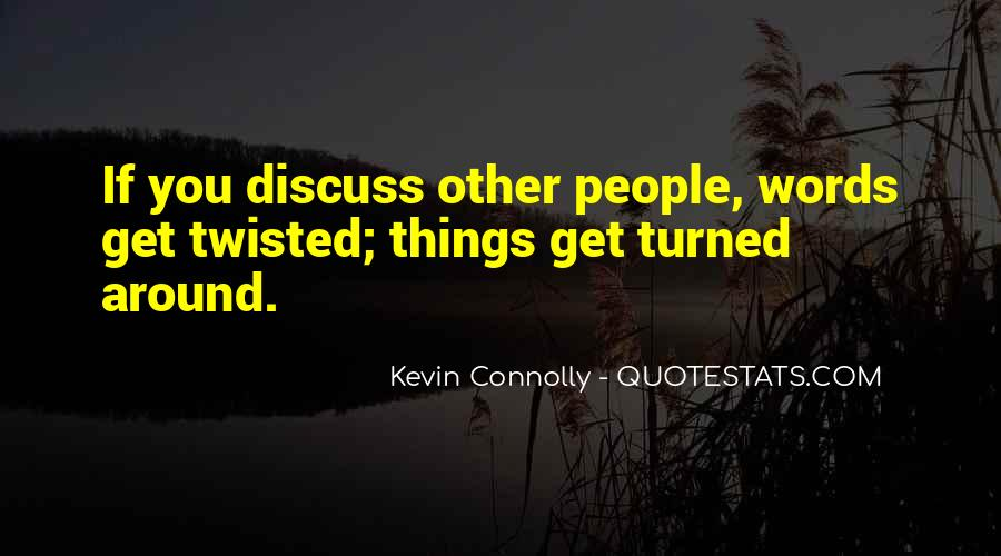 Kevin Connolly Quotes #842681