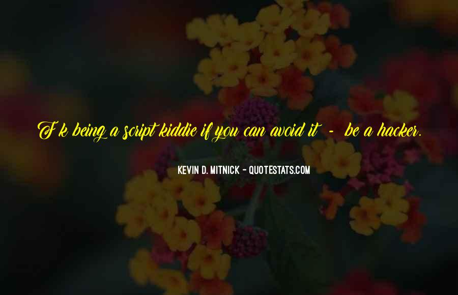 Kevin D. Mitnick Quotes #1834222