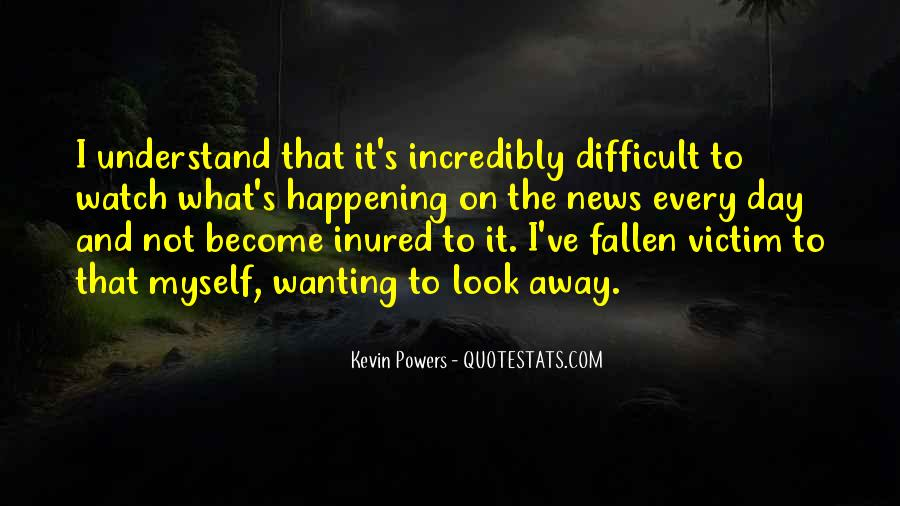 Kevin Powers Quotes #574399