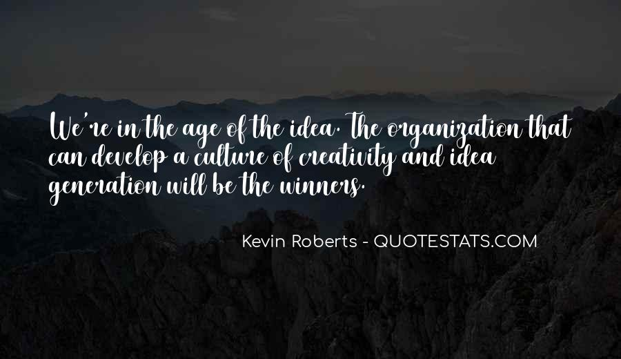 Kevin Roberts Quotes #28609