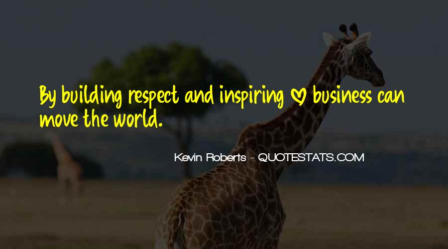 Kevin Roberts Quotes #554928
