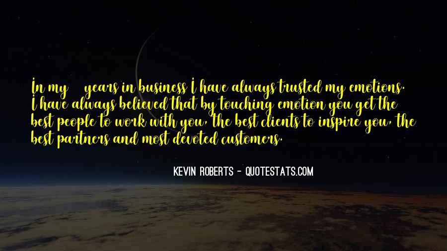 Kevin Roberts Quotes #681496