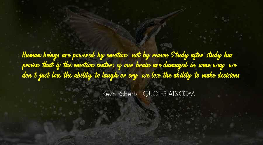 Kevin Roberts Quotes #952610